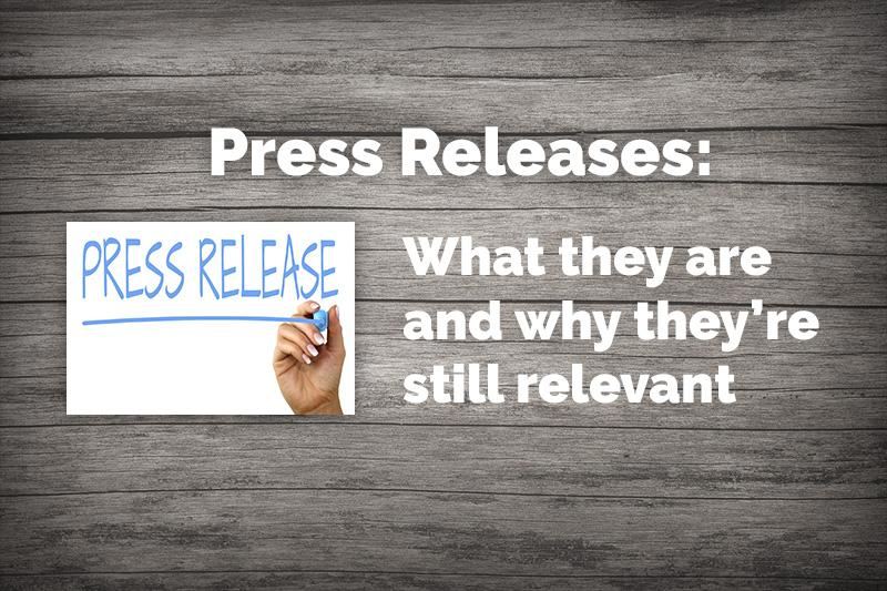Press Releases: why they are still relevant