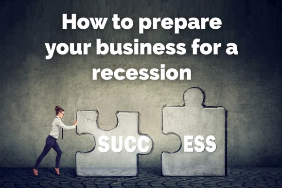 Prepare for a recession