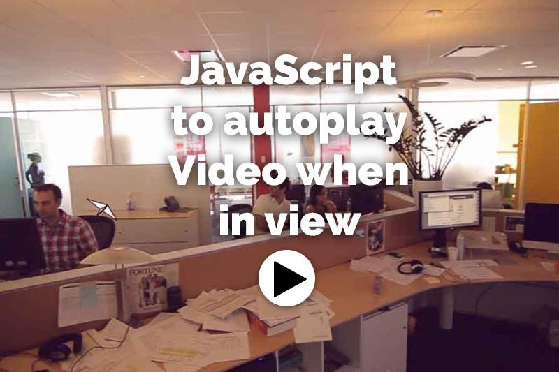 Autoplay video when in view